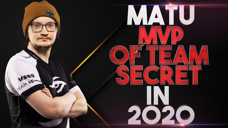 MATUMBAMAN MVP of Team Secret in 2020 Best Plays Dota 2