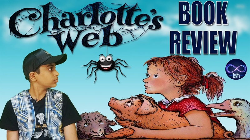 Charlottes Web | E B White | Book Review | Books for Kids | Charlottes Web Movie | Infinite ISH