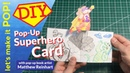 Lets Make it Pop! Pop-up Superhero Card