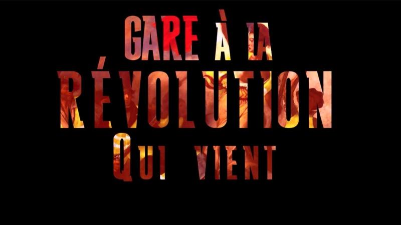 Gare à la Révolution qui Vient