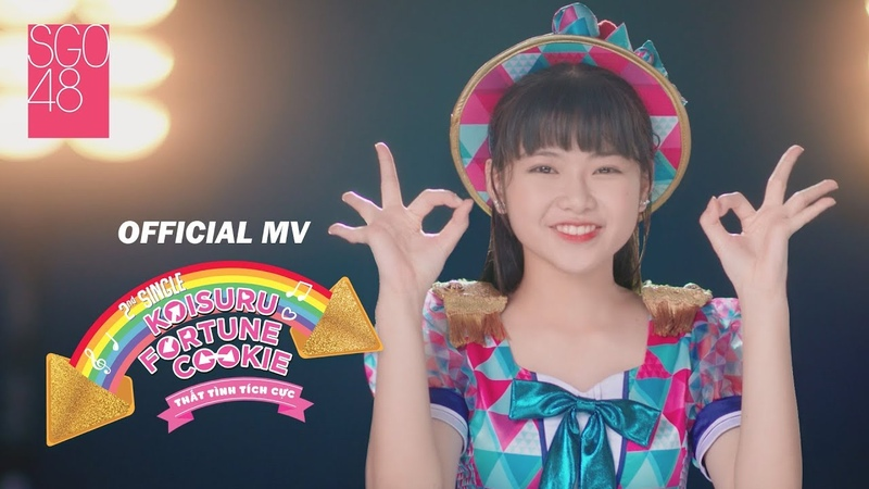 OFFICIAL MV Koisuru Fortune Cookie Thất Tình Tích Cực SGO48
