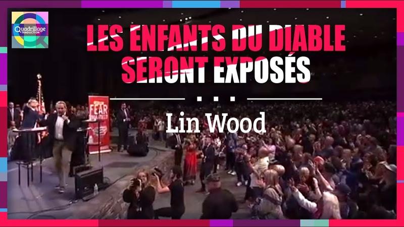 Les enfants du diable seront exposés Lin Wood VOST