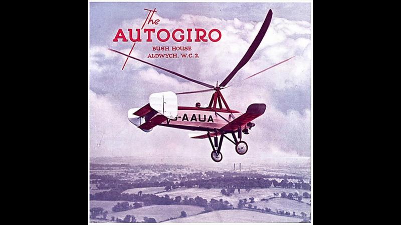 A documentaryhistory of the GyroplaneAutogiro - Part 1