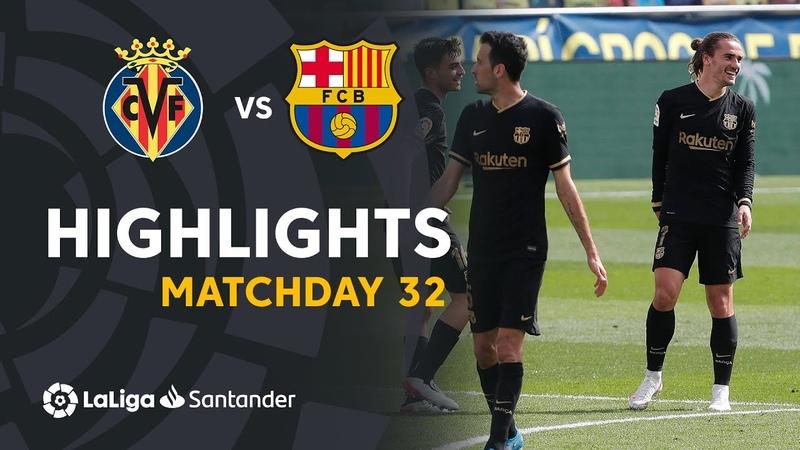 Highlights Villarreal CF vs FC Barcelona 1 2