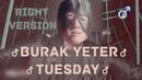 ♂ Burak Yeter - Tuesday ♂ Gachi remix ♂Right Version♂