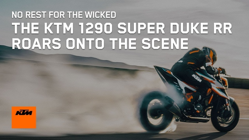 NO REST FOR THE WICKED THE KTM 1290 SUPER DUKE RR ROARS ONTO THE SCENE