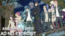 AMV ▪ Синий Экзорцист / Ao no Exorcist AniLords