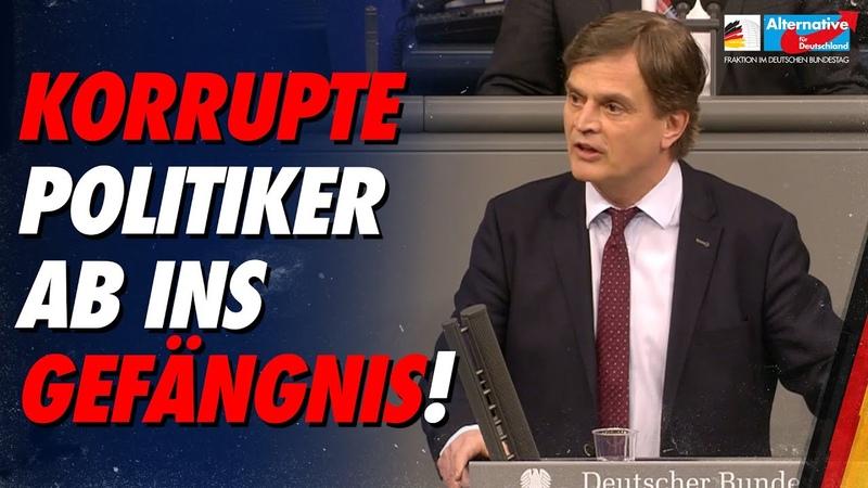 Korrupte Politiker ab ins Gefängnis Bernd Baumann AfD Fraktion im Bundestag