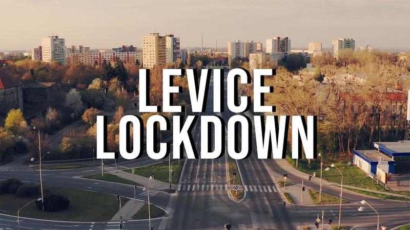 Levice Lockdown