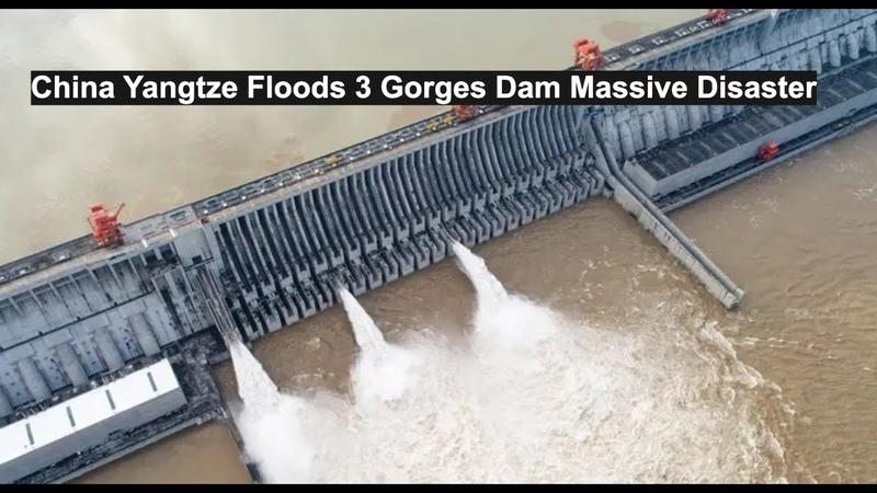 China Yangtze Floods 3 Gorges Dam Massive Disaster