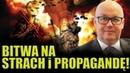 W. Ziętkowski Bitwa na STRACH i PROPAGANDĘ! PiS do tego dołączył