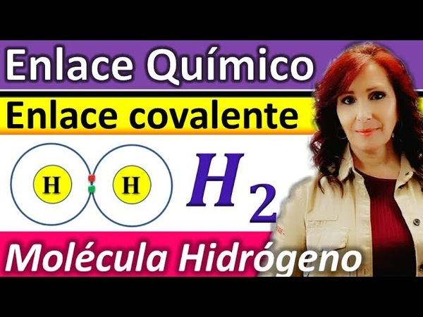 ENLACE COVALENTE DE LA MOLÉCULA DE HIDRÓGENO H2 *Explicación molécula de hidrógeno H2
