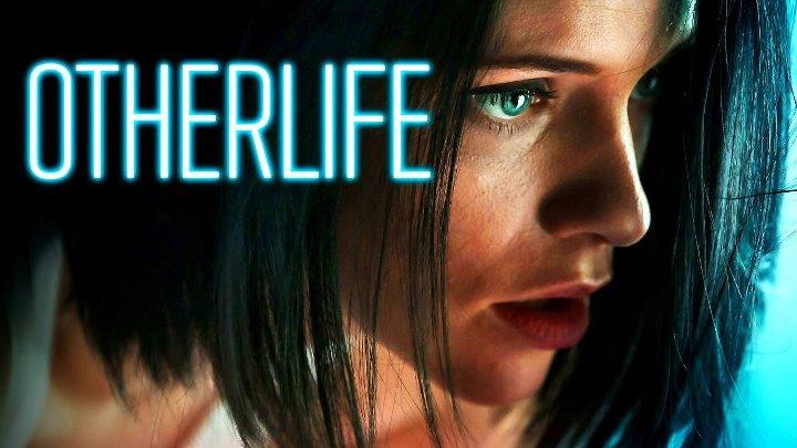 Другая жизнь фантастика триллер преступление детектив 2017